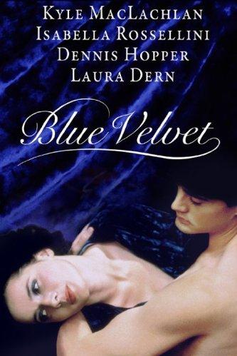 blue velvet isabella rosellini kyle maclachlan david lynch